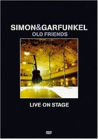 Cover Simon & Garfunkel - Old Friends - Live On Stage [DVD]